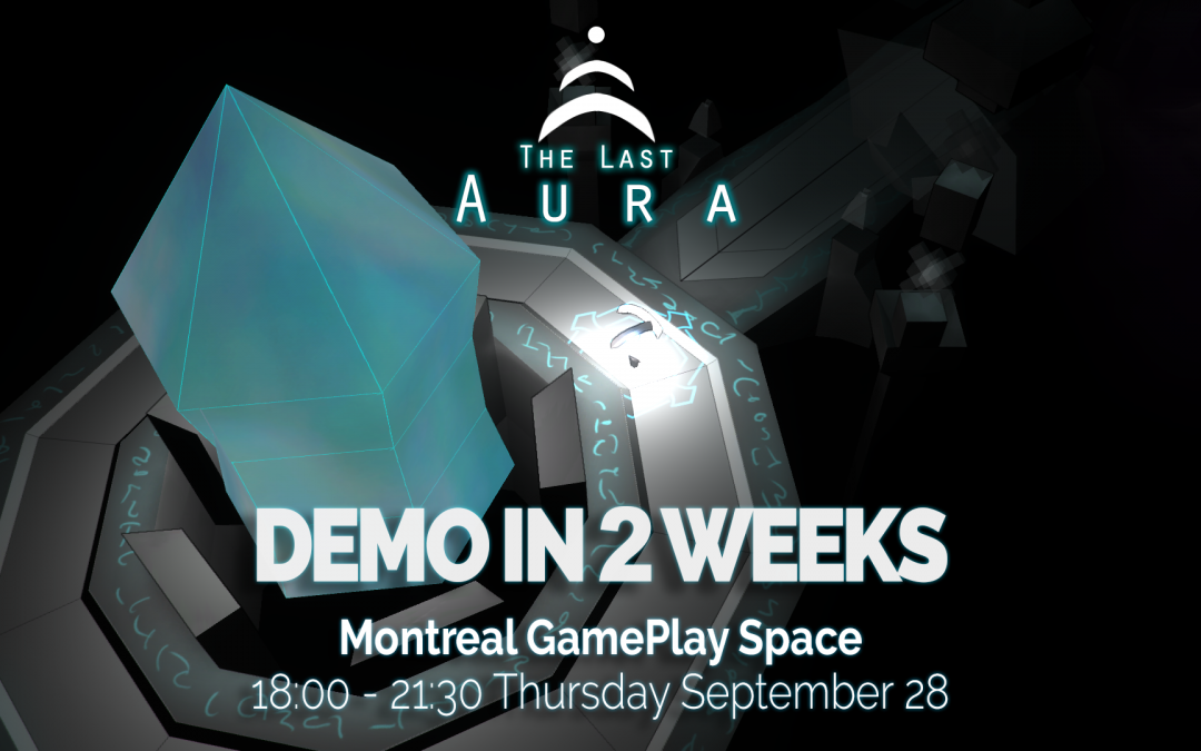 Demo In 2 Weeks – The Last Aura